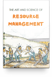 The Art and Science of Resource Management